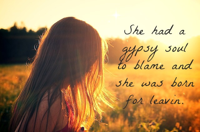gypsy soul to blame