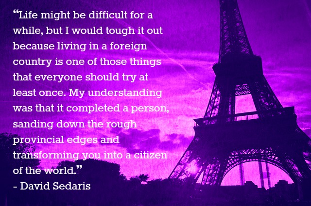 David Sedaris quote about living abroad