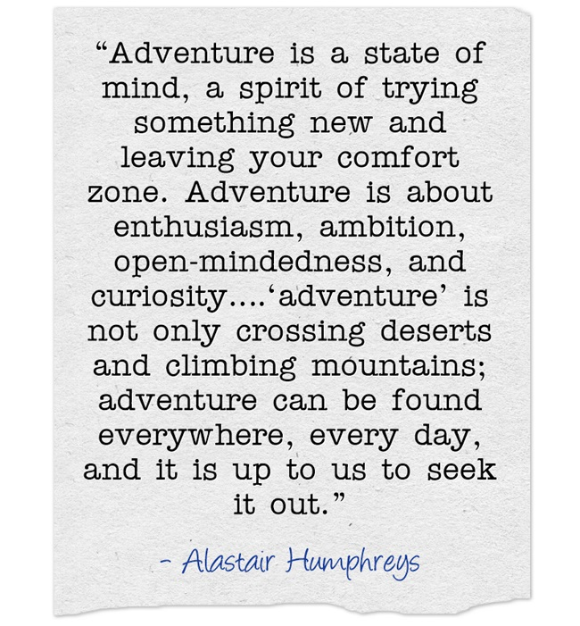 Adventure is a state of mind