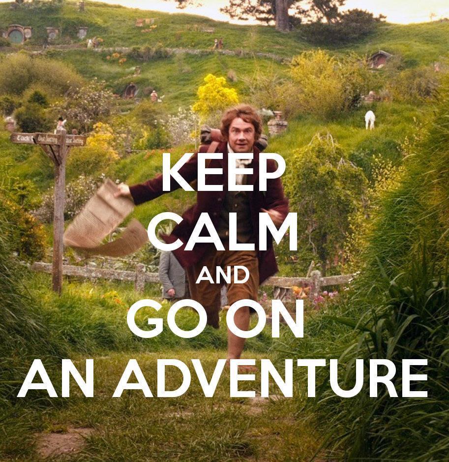 keep calm and go on an adventure
